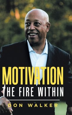 Motivation - the Fire Within