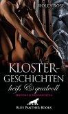 Klostergeschichten heiß & qualvoll   Erotische Geschichten (eBook, ePUB)