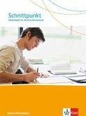 Schnittpunkt. Mathematik für die Berufsfachschule Baden-Württemberg. Schülerbuch