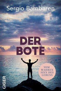 Der Bote (eBook, ePUB) - Bambaren, Sergio