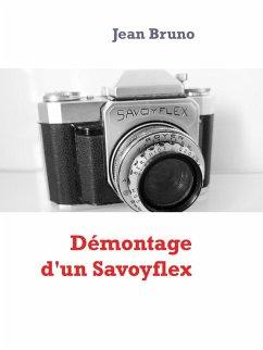 Démontage d'un Savoyflex (eBook, ePUB)