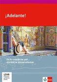 ¡Adelante! Fit für mündliche und schriftliche Klassenarbeiten 1. und 2. Lernjahr