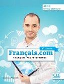 français.com débutant - Livre de l'élève + CD mp3