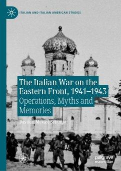 The Italian War on the Eastern Front, 1941–1943 (eBook, PDF) - Scianna, Bastian Matteo