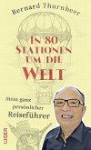 In 80 Stationen um die Welt (eBook, PDF)