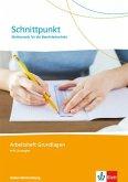 Schnittpunkt. Mathematik für die Berufsfachsschule Baden-Württemberg. Arbeitsheft Grundlagen (mit Lösungen)
