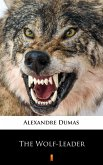 The Wolf-Leader (eBook, ePUB)