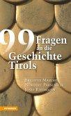 99 Fragen an die Geschichte Tirols (eBook, ePUB)