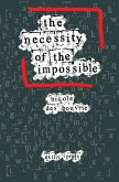 The Necessity of the Impossible: Philosophy's Quest for Radical Change