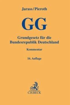 Grundgesetz für die Bundesrepublik Deutschland - Jarass, Hans D.; Pieroth, Bodo