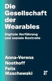 Die Gesellschaft der Wearables