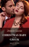 Christmas Baby For The Greek (Mills & Boon Modern) (eBook, ePUB)