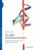 52 agile Seminarmethoden (eBook, PDF)