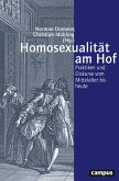 Homosexualität am Hof (eBook, PDF)