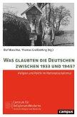 Was glaubten die Deutschen zwischen 1933 und 1945? (eBook, PDF)