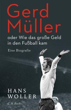 Gerd Müller (eBook, ePUB) - Woller, Hans