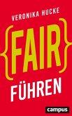 Fair führen (eBook, ePUB)