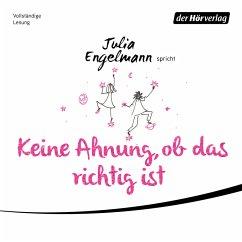 Keine Ahnung, ob das richtig ist (MP3-Download) - Engelmann, Julia