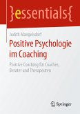 Positive Psychologie im Coaching (eBook, PDF)