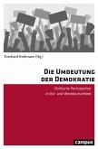 Die Umdeutung der Demokratie (eBook, ePUB)