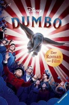 Disney Dumbo: Der Roman zum Film; . (Mängelexemplar) - The Walt Disney Company