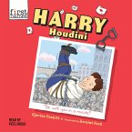 Harry Houdini - First Names, Book 1 (Unabridged) (MP3-Download)