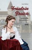 Fräulein Broich (eBook, ePUB)