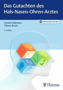 Das Gutachten des Hals-Nasen-Ohren-Arztes (eBook, ePUB)