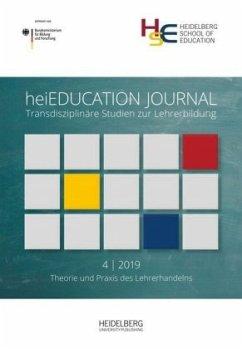 heiEDUCATION JOURNAL / Theorie und Praxis des Lehrerhandelns