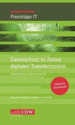 Datenschutz in Zeiten digitaler Transformation - Friederich, Rouven;Schneider, Andreas