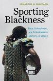 Sporting Blackness (eBook, ePUB)