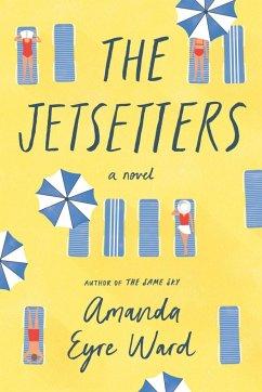The Jetsetters - Ward, Amanda Eyre