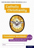 GCSE Religious Studies for Edexcel A (9-1): Catholic Christianity Foundation Workbook
