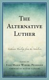 The Alternative Luther (eBook, ePUB)