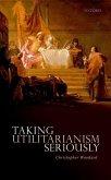 Taking Utilitarianism Seriously