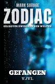 Zodiac - Gejagter zwischen den Welten V: Gefangen (eBook, ePUB)