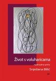 Zivot s voluharicama (eBook, ePUB)
