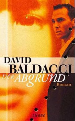 Der Abgrund (Mängelexemplar) - Baldacci, David
