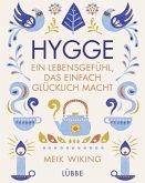 Hygge - ein Lebensgefühl, das einfach glücklich macht (Mängelexemplar)
