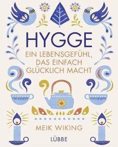 Hygge - ein Lebensgefühl, das einfach glücklich macht (Mängelexemplar) - Wiking, Meik