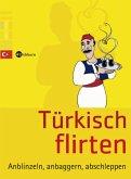 Türkisch flirten (Mängelexemplar)