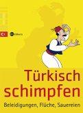 Türkisch schimpfen (Mängelexemplar)