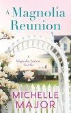 A Magnolia Reunion (eBook, ePUB)