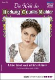 Die Welt der Hedwig Courths-Mahler 473 - Liebesroman (eBook, ePUB)