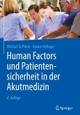 Human Factors und Patientensicherheit in der Akutmedizin