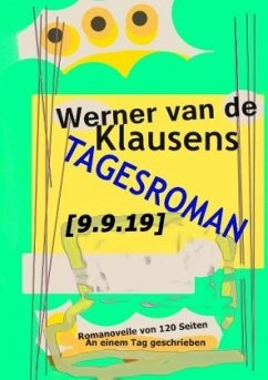 Tagesroman [9.9.19] - Klausens, Werner van de