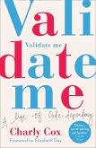 Validate Me: A life of code-dependency (eBook, ePUB)