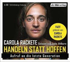Handeln statt Hoffen, 4 Audio-CD - Rackete, Carola