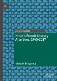 Hitler's French Literary Afterlives, 1945-2017 (eBook, PDF)
