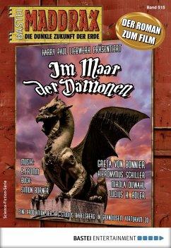 Im Maar der Dämonen / Maddrax Bd.515 (eBook, ePUB) - Borner, Simon